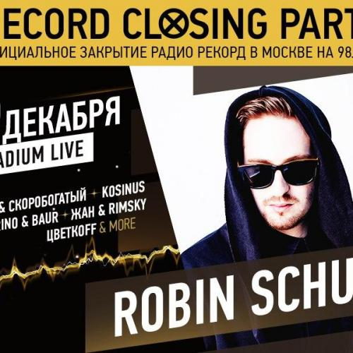 Record Closing Party. Robin Schulz