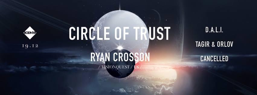 CIRCLE OF TRUST w/ RYAN CROSSON /Visionquest/