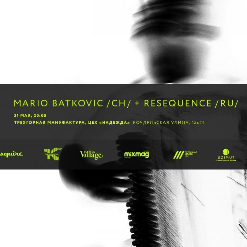 SOUND UP: Mario Batkovic /CH/ + resequence /RU/