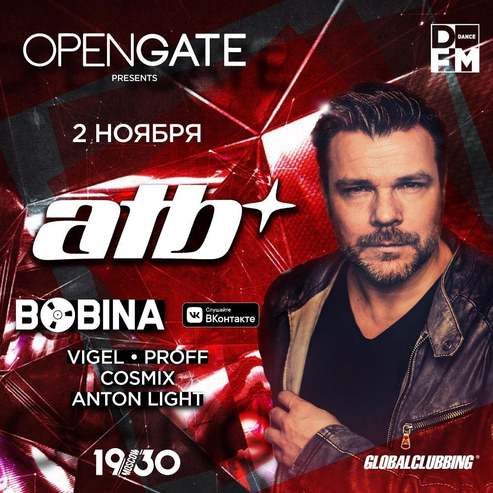 Open Gate: ATB, Bobina, Vigel
