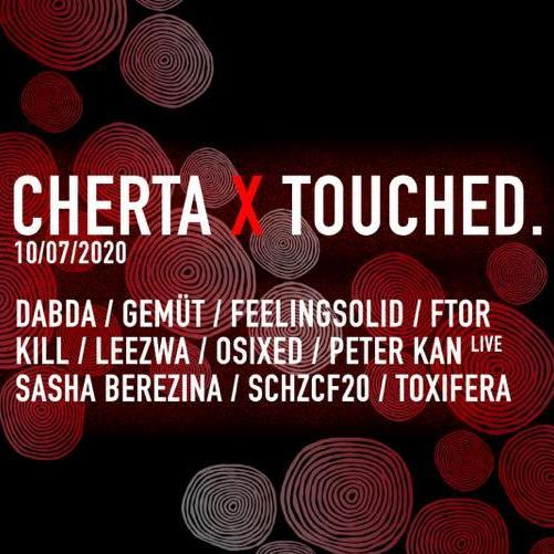 Cherta x Touched