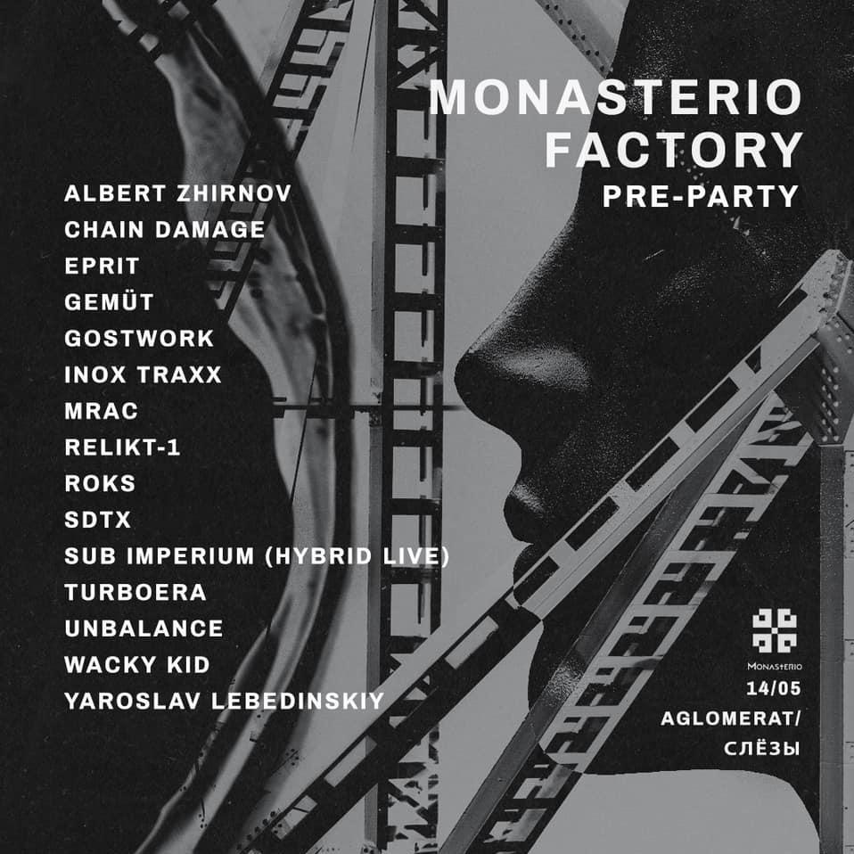 Monasterio Factory Pre-party